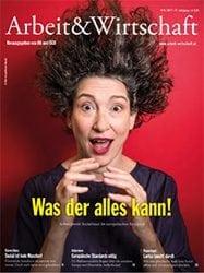 Arbeit & Wirtschaft Ausgabe August 2017
