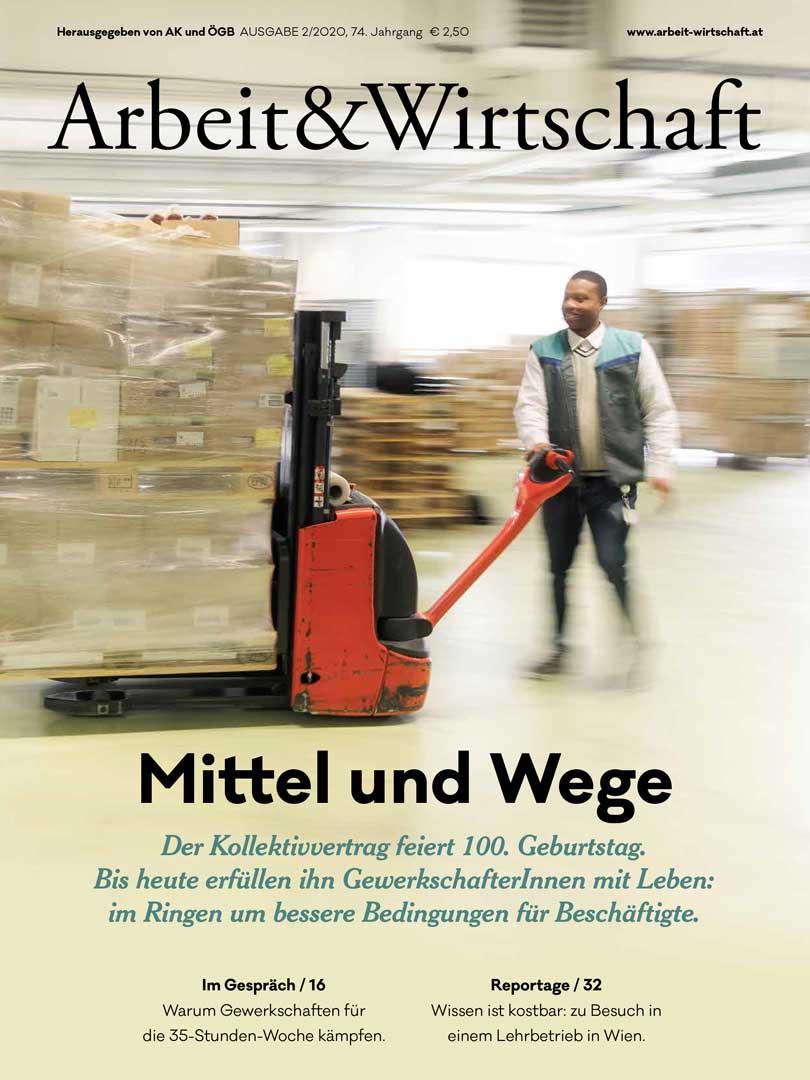 Arbeit & Wirtschaft Ausgabe März 2020
