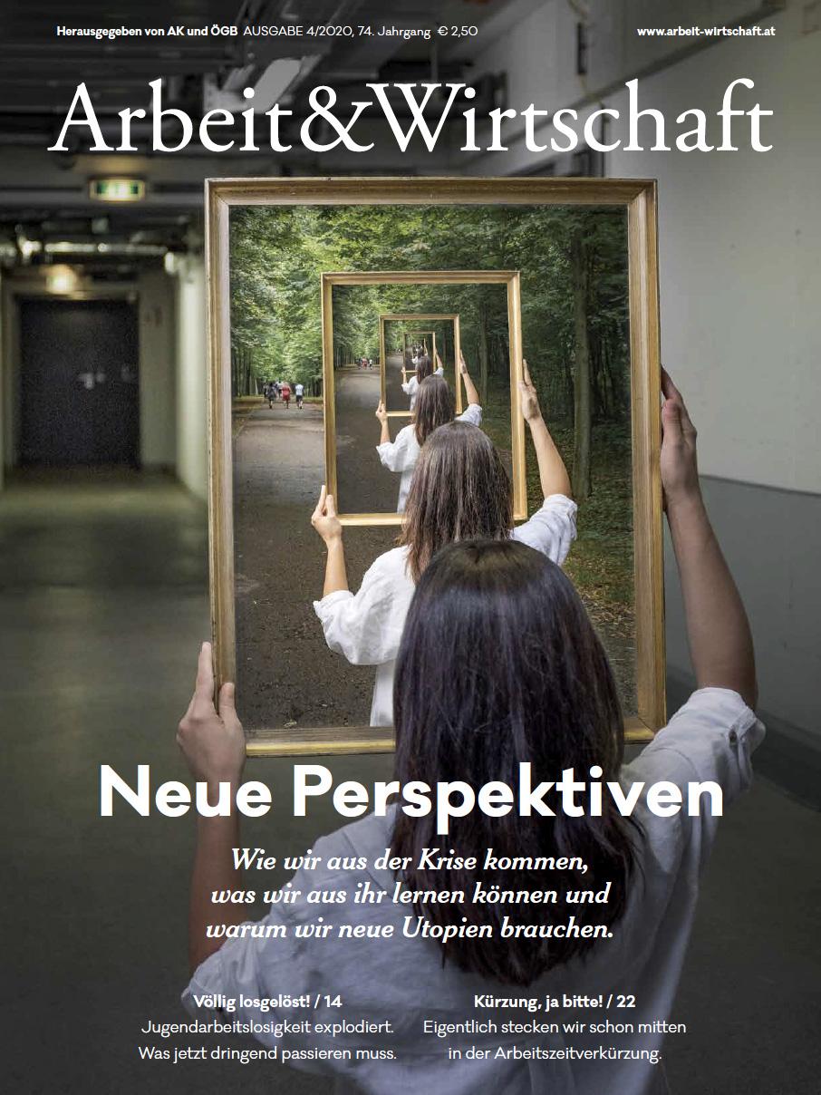 Arbeit & Wirtschaft Ausgabe August 2020